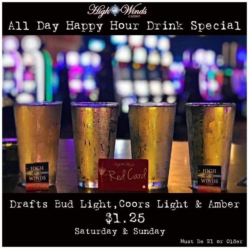 All Day Happy Hour Drafts of Bud Light, Coors Light & Amber for $1.25 on Saturday's and Sunday's in the Steakhouse Lounge!