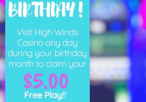 Recieve $5 Free Play during the month of your birthday